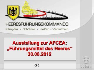 """Ausstellung zur AFCEA: """"Führungsmittel des Heeres"""" 30.08.2012"""