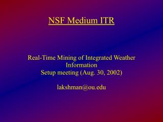 NSF Medium ITR