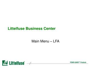 Littelfuse Business Center