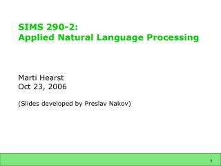 SIMS 290-2:  Applied Natural Language Processing