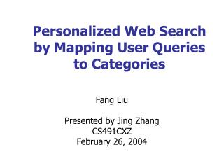 Personalized Web Search by Mapping User Queries to Categories