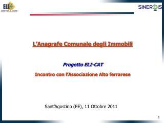 L'Anagrafe Comunale degli Immobili Progetto ELI-CAT Incontro con l'Associazione Alto ferrarese