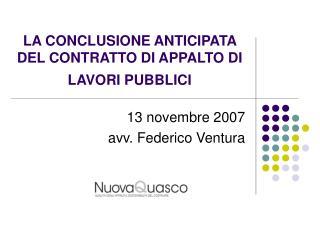 LA CONCLUSIONE ANTICIPATA DEL CONTRATTO DI APPALTO DI LAVORI PUBBLICI