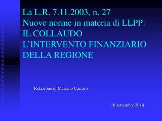 Relazione di Mariano Carraro 10 settembre 2014