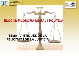 BLOC III: FILOSOFIA MORAL I POLÍTICA