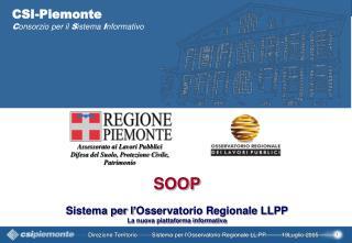 CSI-Piemonte C onsorzio per il  S istema  I nformativo