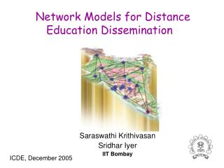 Network Models for Distance Education Dissemination