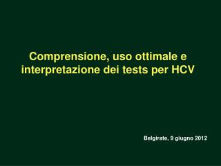 Comprensione, uso ottimale e interpretazione dei tests per HCV