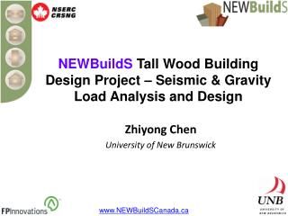 NEWBuildS  Tall Wood Building Design Project – Seismic & Gravity Load Analysis and Design