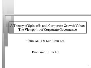 A Theory of Spin-offs and Corporate Growth Value:  The Viewpoint of Corporate Governance