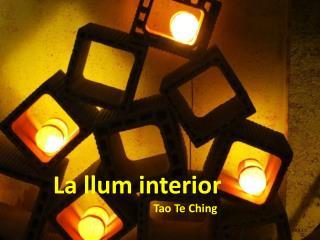 La llum interior Tao Te Ching
