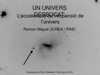 UN UNIVERS DESBOCAT: