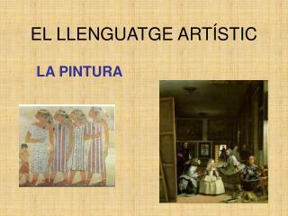 EL LLENGUATGE ARTÍSTIC
