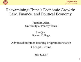 Reexamining China's Economic Growth:  Law, Finance, and Political Economy