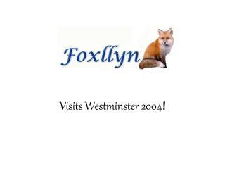 Visits Westminster 2004!