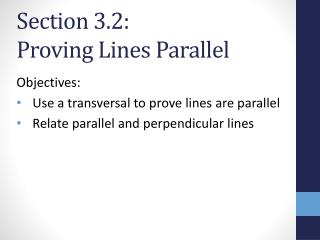 Section 3.2:   Proving Lines Parallel