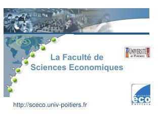 La Faculté de Sciences Economiques