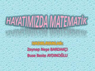 HAYATIMIZDA MATEMATİK