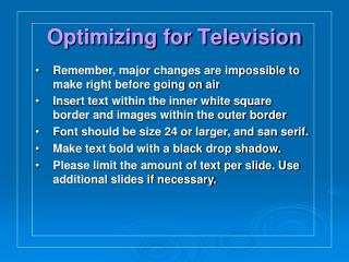 Optimizing for Television