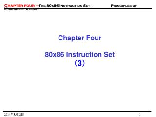 Chapter Four  80x86 Instruction Set 3