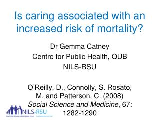 Is caring associated with an increased risk of mortality?