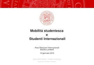 Mobilità studentesca  e  Studenti Internazionali