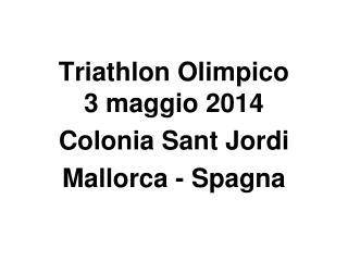 Triathlon Olimpico 3 maggio 2014