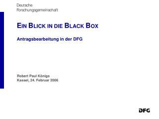 EIN BLICK IN DIE BLACK BOX