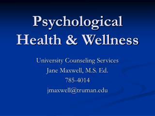 Psychological Health  Wellness