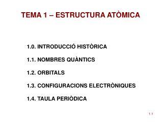 TEMA 1 – ESTRUCTURA ATÒMICA