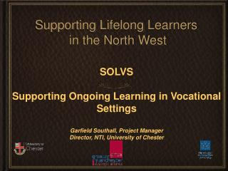 Supporting Lifelong Learners  in the North West