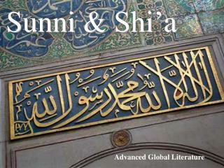 Sunni &  Shi'a