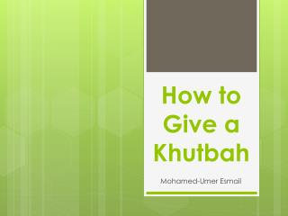 How to Give a Khutbah