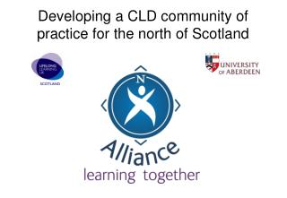 Developing a CLD community of practice for the north of Scotland