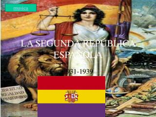 LA SEGUNDA REPÚBLICA ESPAÑOLA