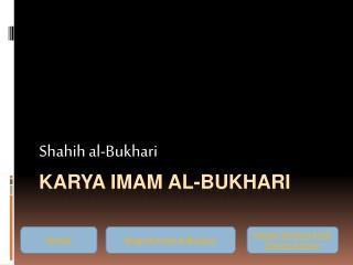 Karya  Imam al- Bukhari