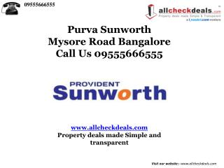 Provident Sunworth Bangalore - Call 09555666555