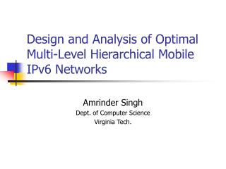 Design and Analysis of Optimal Multi-Level Hierarchical Mobile IPv6 Networks
