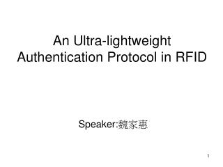 An Ultra-lightweight  Authentication Protocol in RFID