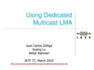 Using Dedicated Multicast LMA