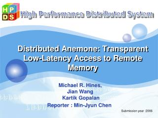 Distributed Anemone: Transparent Low-Latency Access to Remote Memory
