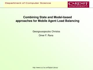 Combining State and Model-based approaches for Mobile Agent Load Balancing