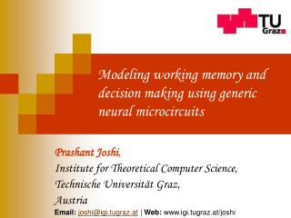 Modeling working memory and decision making using generic neural microcircuits