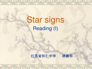 Star signs Reading (I)
