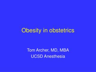Obesity in obstetrics