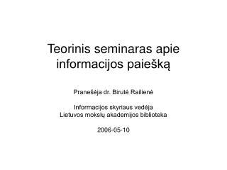 Teorinis seminaras apie informacijos paiešką