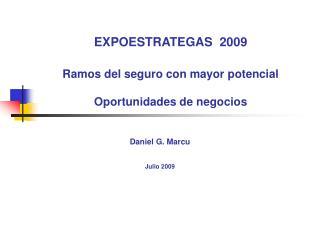 EXPOESTRATEGAS  2009 Ramos del seguro con mayor potencial Oportunidades de negocios