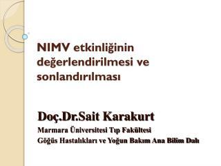 NIMV  etkinliğinin değerlendirilmesi ve sonlandırılması