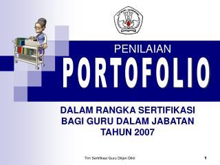 DALAM RANGKA SERTIFIKASI BAGI GURU DALAM JABATAN TAHUN 2007