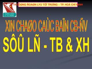 SÔÛ LÑ - TB & XH